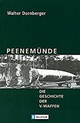 Peenemünde: Die Geschichte der V-Waffen
