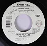 Faith Hill 45 RPM There You'll Be / Breathe
