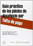 Guia práctica de los juicios de desahucio por falta de pago (Monografía)
