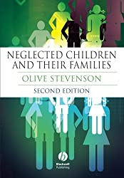 Neglected Children and Their Families Second Edition