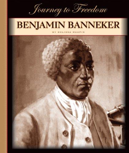 Benjamin Banneker (Journey to Freedom)