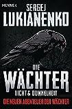 Die Wächter - Licht und Dunkelheit: Roman (Die neuen Abenteuer der Wächter, Band 1)