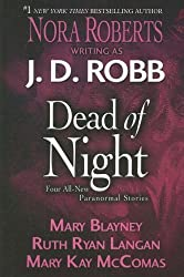 Dead of Night (Basic) by J. D. Robb (2008-04-30)