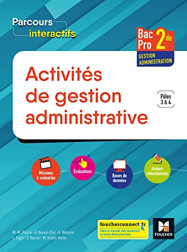 Parcours interactifs - ACTIVITES DE GESTION ADMINISTRATIVE 2de BAC PRO GA - Éd. 2018 - Manuel élève
