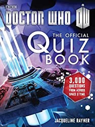 Doctor Who: The Official Quiz Book (Doctor Who (BBC)) by Jacqueline Rayner (2014-09-02)