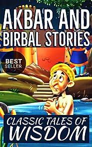 Akbar and Birbal Stories: Best Classic Akbar Birbal Tales from India (Classic Stories Book 1)