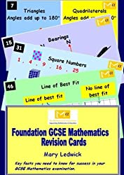 Foundation GCSE Mathematics Revision Cards: Key Facts You Need to Know for Success in Your Gcse Mathematics Examination