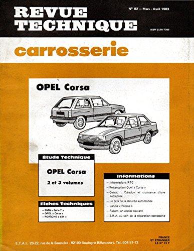 REVUE TECHNIQUE CARROSSERIE N° 82 OPEL CORSA