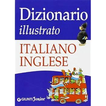 Dizionario Illustrato Italiano-Inglese