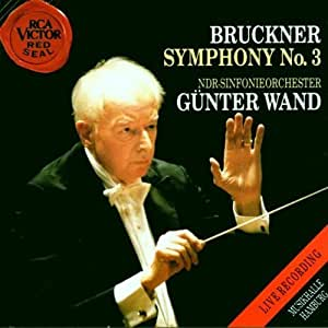 Bruckner: Symphony No 3 by Anton Bruckner, Günter Wand, NDR Symphony Orchestra (1992) Audio CD