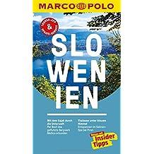 MARCO POLO Reiseführer Slowenien: Reisen mit Insider-Tipps. Inklusive kostenloser Touren-App & Update-Service