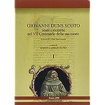 Giovanni Duns Scoto. Studi e ricerche nel 7° centenario della sua morte