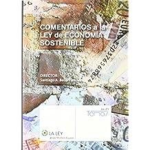 Comentarios a la Ley de Economía Sostenible (Temas La Ley)