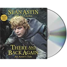 There and Back Again: An Actor's Tale by Sean Astin (2004-10-01)