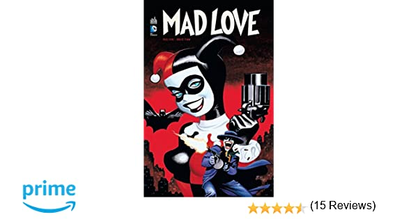 Batman Mad Love Amazon Fr Dini Paul Timm Bruce Livres
