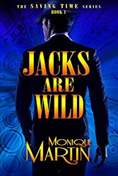 Jacks Are Wild: An Out of Time Novel (Saving Time, Book 1)
