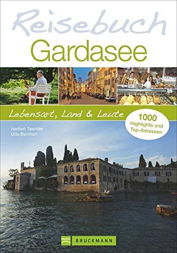 Reisebuch Gardasee: Lebensart, Land und Leute