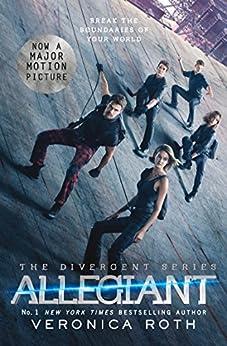 Allegiant (Divergent, Book 3) (Divergent Trilogy) (English Edition) van [Roth, Veronica]