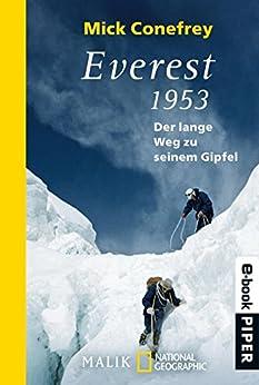 Everest 1953: Der lange Weg zum Gipfel von [Conefrey, Mick]