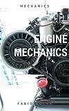 ENGINE MECHANICS