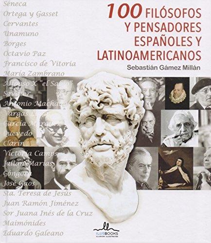 100 filósofos y pensadores españoles y latinoamericanos