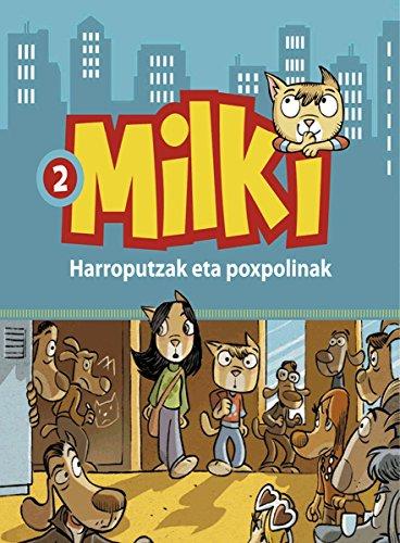harroputzak-eta-poxpulinak-milki