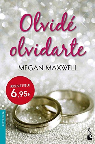 Olvidé olvidarte (Bestseller) por Megan Maxwell