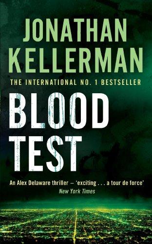 Blood Test (Alex Delaware series, Book 2): A spellbinding psychological crime novel