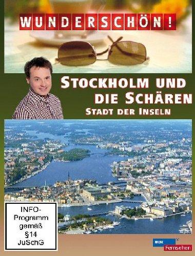 Stockholm und die Schären: Stadt der Inseln