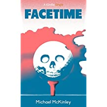 Facetime (Kindle Single)