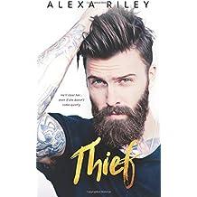 Thief by Alexa Riley (2016-01-01)