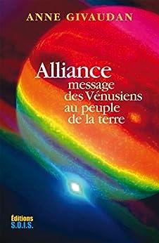 Alliance: Message des Vénusiens au peuple de la Terre