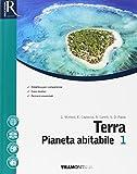 Terra pianeta abitabile. Per il primo biennio delle Scuole superiori. Con e-book. Con 2 espansioni online
