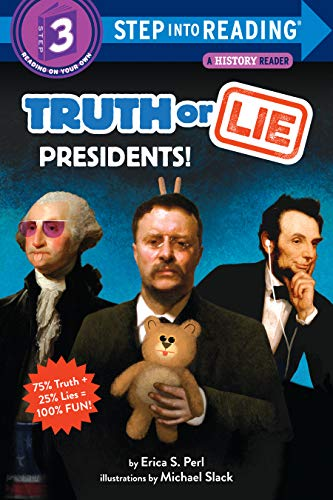 Truth or Lie: Presidents! (Step into Reading) (English Edition)
