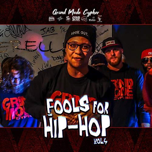 Grind Mode Cypher Fools for Hip-Hop, Vol. 4 [Explicit] Mode-quad