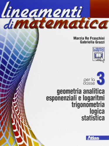Lineamenti di matematica. Per le Scuole superiori. Con espansione online: 3
