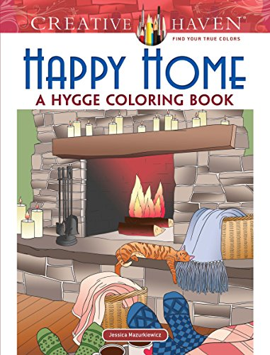 PDF Download Creative Haven Happy Home A Hygge Coloring Book