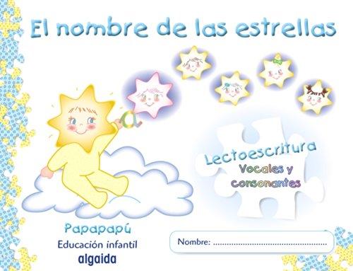 El nombre de las estrellas (Papapapú) - 9788498770056: Cuaderno de lectoescritura 2. Pauta. Papapapú