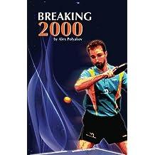 Breaking 2000 by Alex Polyakov (2012-02-08)