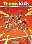 Tennis Kid - Tome 1 - Ramasseurs de gags