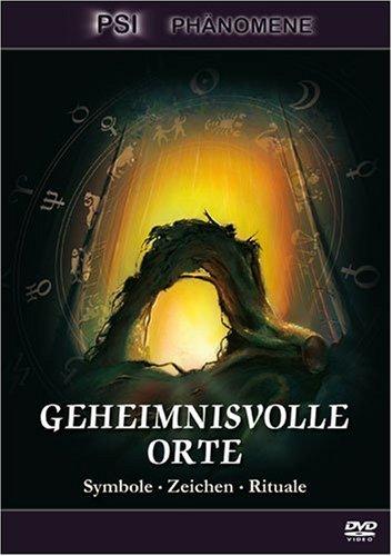 Geheimnisvolle Orte - Symbole, Zeichen, Rituale [Edizione: Germania]
