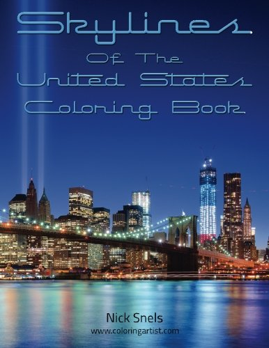 Skylines Of The United States Coloring Book: Volume 1