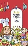 Julie nous fait la cuisine / Pakita | Pakita (19..-....) - enseignante, musicienne. Auteur