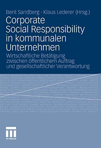 Corporate Social Responsibility in kommunalen Unternehmen: Wirtschaftliche Betätigung zwischen öffentlichem Auftrag und gesellschaftlicher Verantwortung