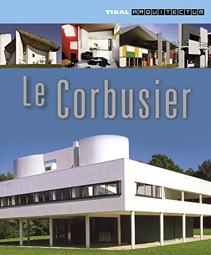 La Corbusier por Alberto T. Estévez