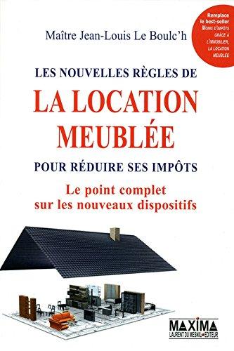 LES NOUVELLES REGLES DE LA LOCATION MEUBLEE