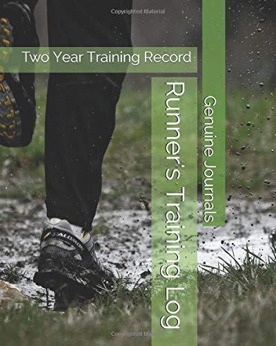 Runner's Training Log: Two Year Training Record por Genuine Journals