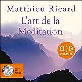 L'art de la Méditation - Format Téléchargement Audio - 12,20 €