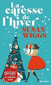 La caresse de l'hiver par Susan Wiggs
