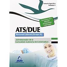 ATS/DUE. Personal Laboral (Grupo II) de la Administración de la Comunidad Autónoma de Extremadura. Temario Específico. Volumen I: 1